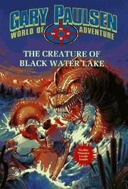 Cover of: Creature of Black Water Lake: World of Adventure Series, Book 13 (World of Adventure)