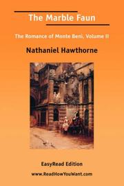 Cover of: The Marble Faun The Romance of Monte Beni, Volume 2