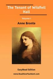Cover of: The Tenant of Wildfell Hall Volume I