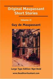 Original Maupassant Short Stories Volume IX (Large Print)