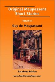 Cover of: Original Maupassant Short Stories Volume I