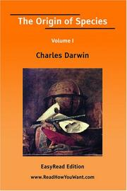 The Origin of Species Volume I by Charles Darwin