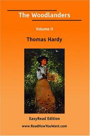 Cover of: The Woodlanders Volume II [EasyRead Large Edition] by Thomas Hardy