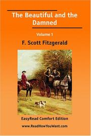 Cover of: The Beautiful and the Damned Volume 1 [EasyRead Comfort Edition] | F. Scott Fitzgerald
