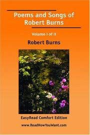 Cover of: Poems and Songs of Robert Burns Volume I of II