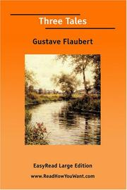 Cover of: Three Tales [EasyRead Large Edition] | Gustave Flaubert