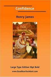 Cover of: Confidence (Large Print) | Henry James Jr.