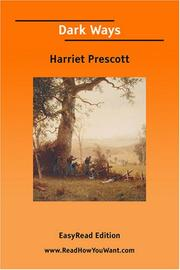 Cover of: Dark Ways [EasyRead Edition] | Harriet Prescott