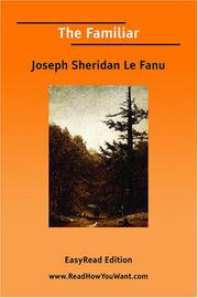 Cover of: The Familiar [EasyRead Edition] | Joseph Sheridan Le Fanu