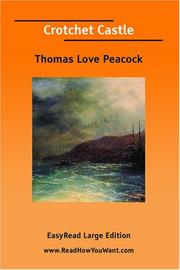 Cover of: Crotchet Castle [EasyRead Large Edition] | Thomas Love Peacock