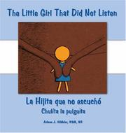 Cover of: The Little Girl That Did Not Listen | Arlene J. Hibbler