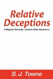 Cover of: Relative Deceptions | S.J. Towne