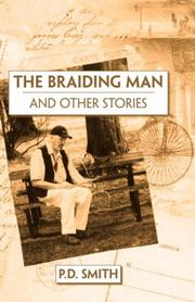 Cover of: The Braiding Man and Other Stories | P.D. Smith