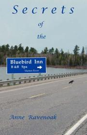 Cover of: Secrets of the Bluebird Inn | Anne Ravenoak
