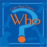 Cover of: Can You Guess Who? | Tamatha Gunnells