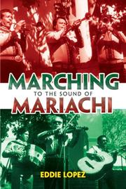 Cover of: Marching to the Sound of Mariachi