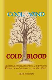 Cool Wind Cold Blood
