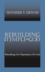 Cover of: Rebuilding the Temple of God