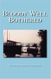 Cover of: Bloody Well Bothered | Michael Lindsay-Parkinson