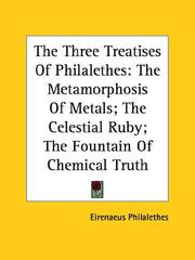 Cover of: The Three Treatises of Philalethes