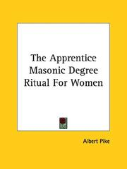 Cover of: The Apprentice Masonic Degree Ritual For Women