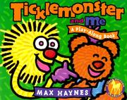 Cover of: Ticklemonster and Me (Play Along Books) | Max Haynes