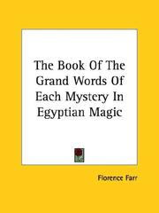Cover of: The Book of the Grand Words of Each Mystery in Egyptian Magic