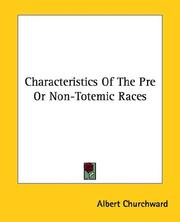 Cover of: Characteristics of the Pre or Non-totemic Races