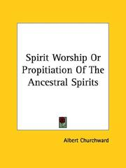 Cover of: Spirit Worship or Propitiation of the Ancestral Spirits