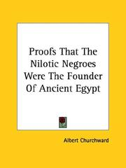 Cover of: Proofs That the Nilotic Negroes Were the Founder of Ancient Egypt