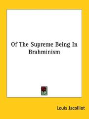 Cover of: Of the Supreme Being in Brahminism | Louis Jacolliot