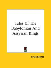 Cover of: Tales of the Babylonian and Assyrian Kings