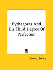 Cover of: Pythagoras and His Third Degree of Perfection | Edouard Schure