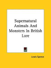 Cover of: Supernatural Animals and Monsters in British Lore