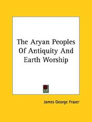 Cover of: The Aryan Peoples Of Antiquity And Earth Worship