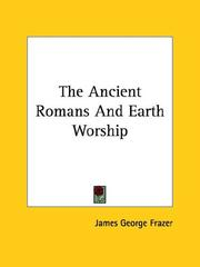 Cover of: The Ancient Romans And Earth Worship