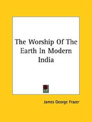 Cover of: The Worship Of The Earth In Modern India