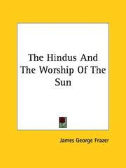 Cover of: The Hindus And The Worship Of The Sun