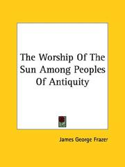 Cover of: The Worship Of The Sun Among Peoples Of Antiquity