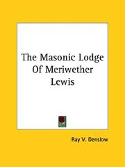 Cover of: The Masonic Lodge Of Meriwether Lewis