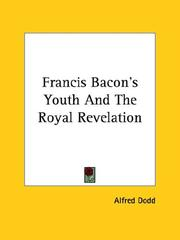Cover of: Francis Bacon's Youth and the Royal Revelation
