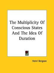 Cover of: The Multiplicity of Conscious States and the Idea of Duration