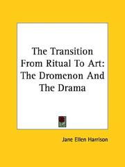 Cover of: The Transition from Ritual to Art: The Dromenon and the Drama