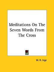 Cover of: Meditations on the Seven Words from the Cross