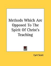 Cover of: Methods Which Are Opposed to the Spirit of Christ's Teaching