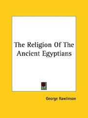 Cover of: The Religion of the Ancient Egyptians