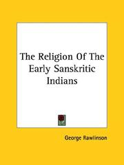 Cover of: The Religion of the Early Sanskritic Indians