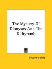 Cover of: The Mystery of Dionysos and the Dithyramb | Edouard Schure