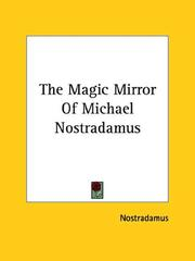 Cover of: The Magic Mirror of Michael Nostradamus