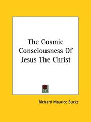Cover of: The Cosmic Consciousness of Jesus the Christ